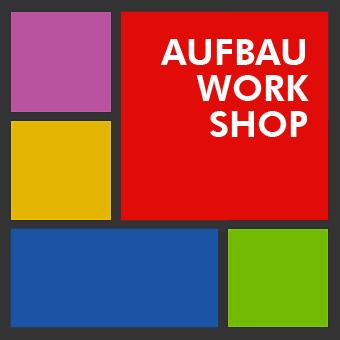 Aufbau Workshop